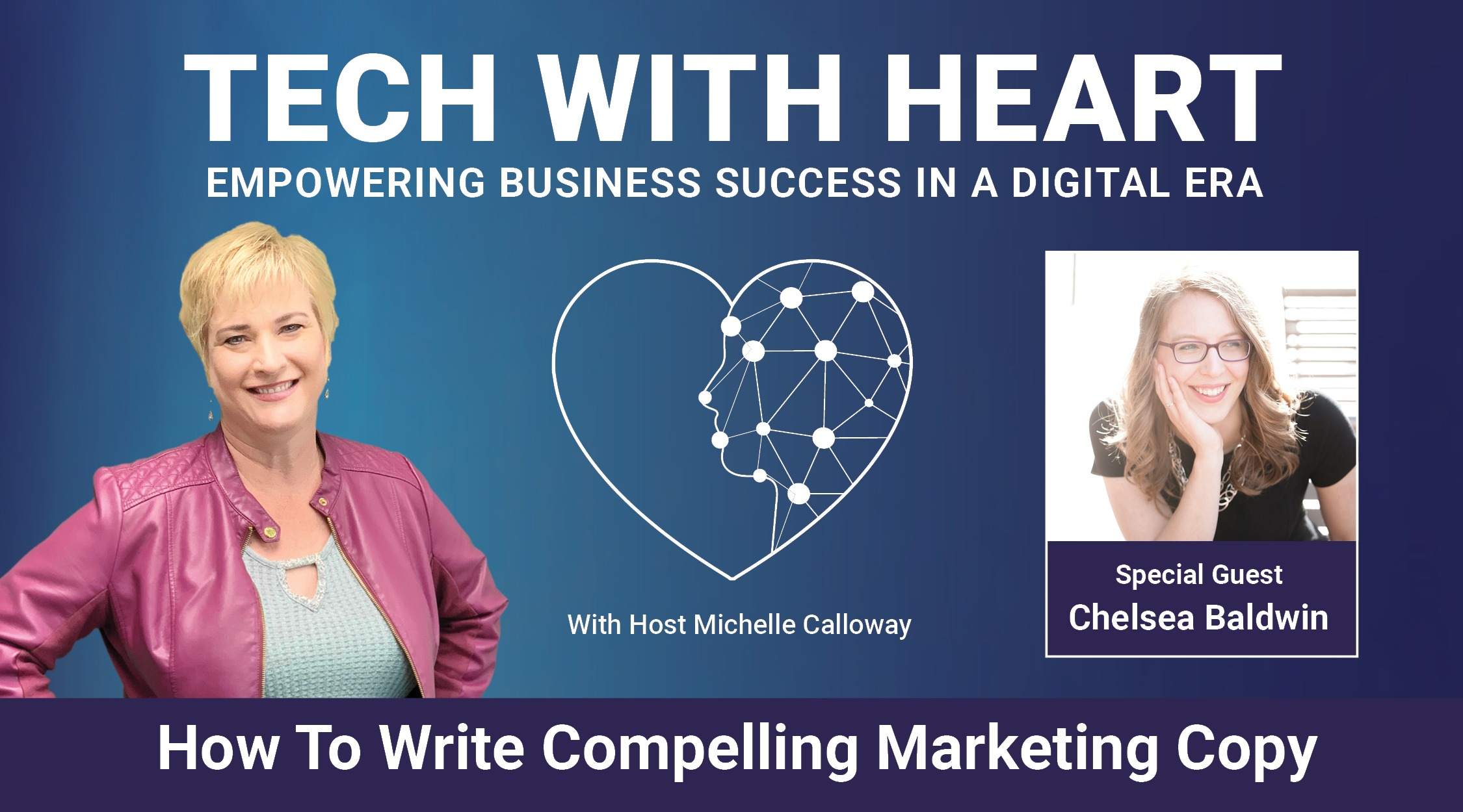 Tech With Heart Interview With Chelsea Baldwin