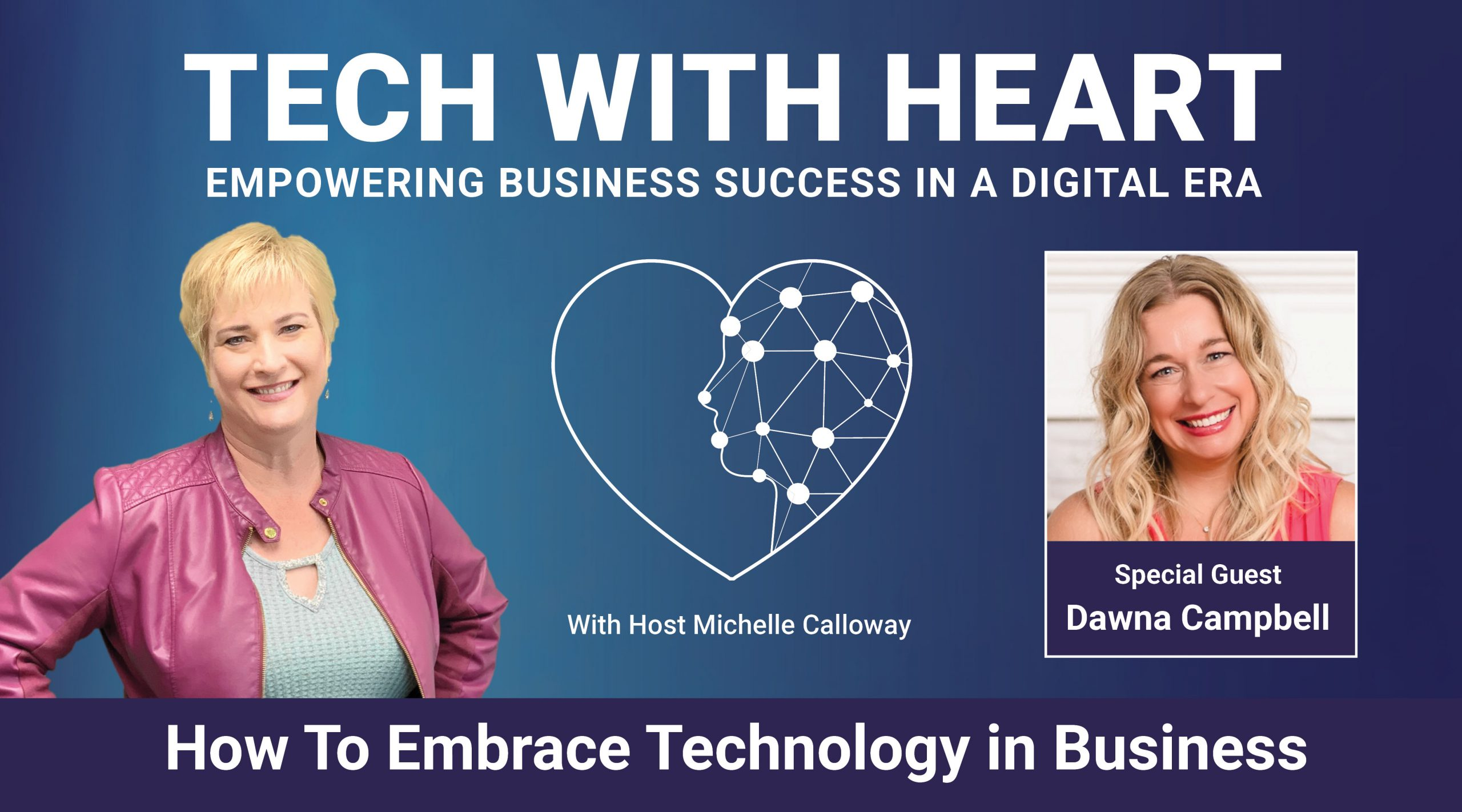 Dawna Campbell Tech With Hearth with Michelle Calloway