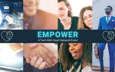Become EMPOWERED and Embrace Technology – A Tech With Heart Networking Event