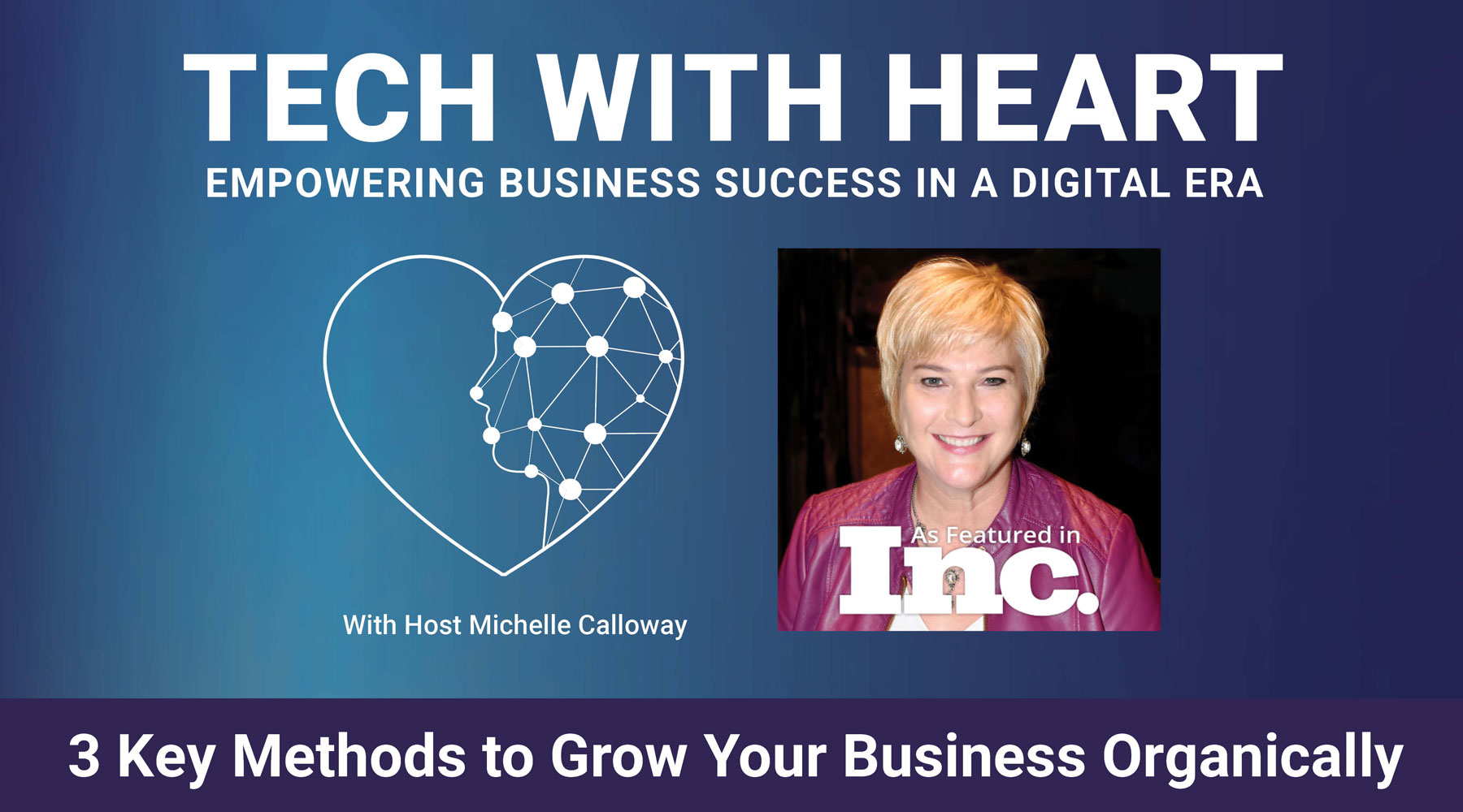 3 Key Methods to Grow Your Business Organically with Michelle Calloway