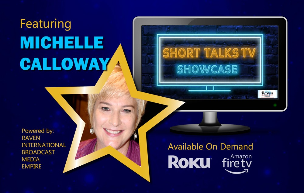 Short Talks TV Showcase featuring Michelle Calloway