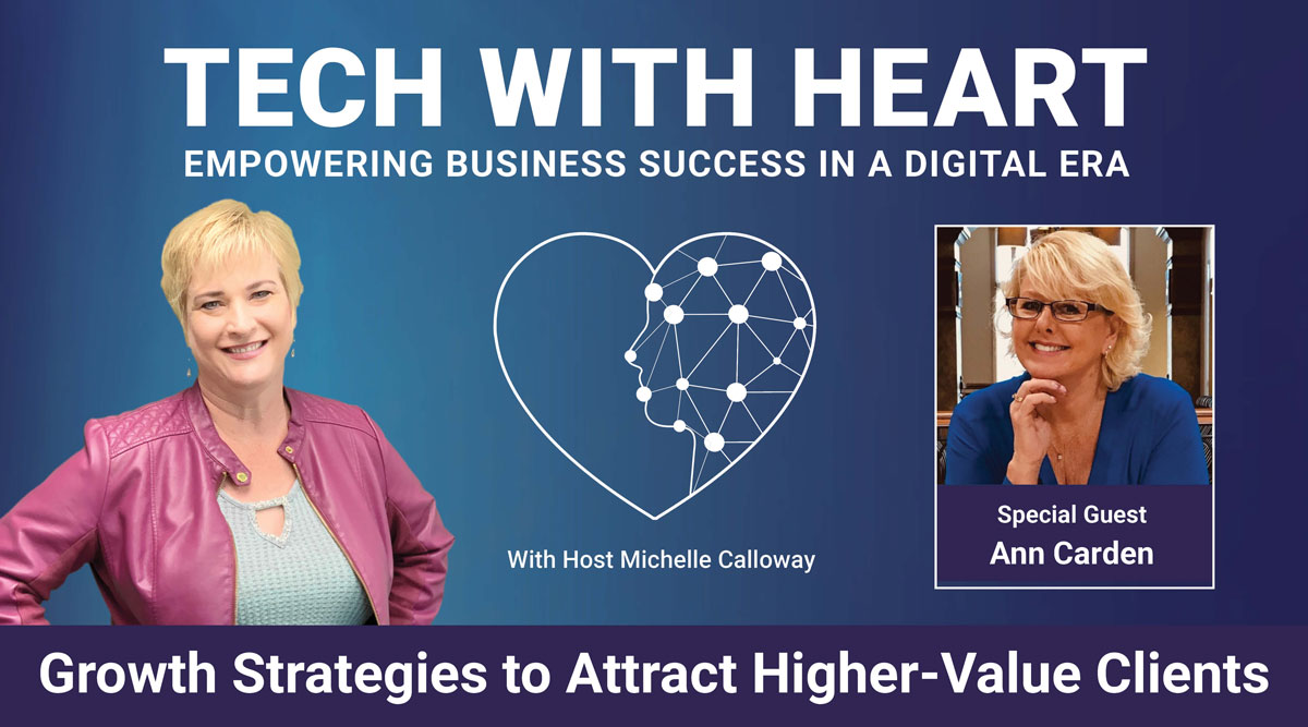 Growth Strategies to Attract Higher-Value Clients with Ann Carden
