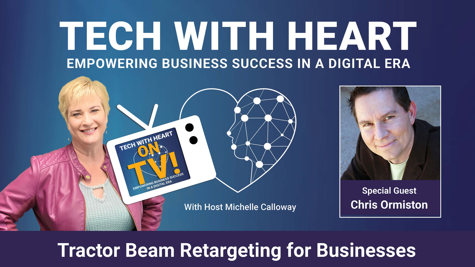 Tractor Beam Retargeting for Business with Chris Ormiston