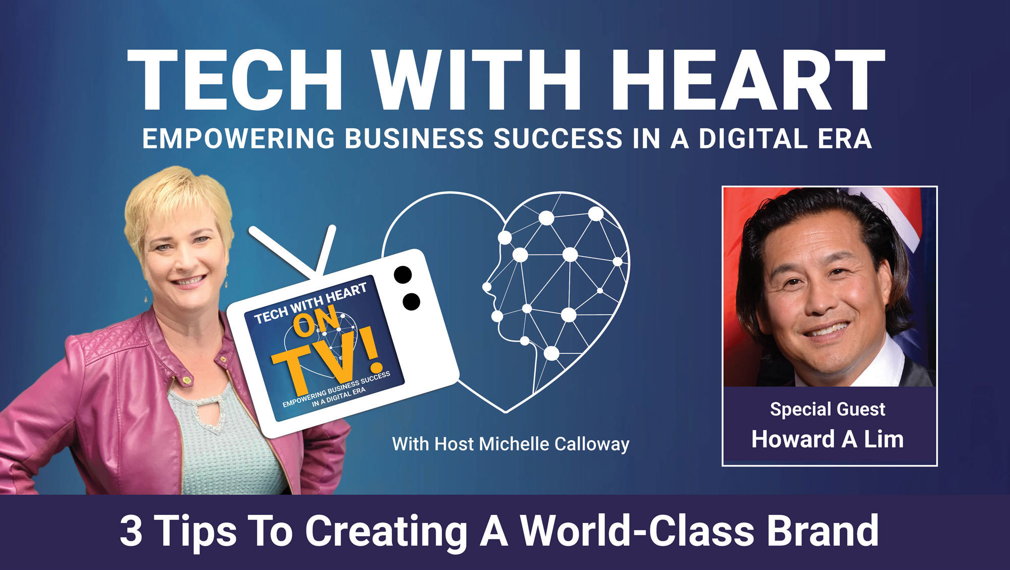 How To Build A World Class Brand with Howard Lim