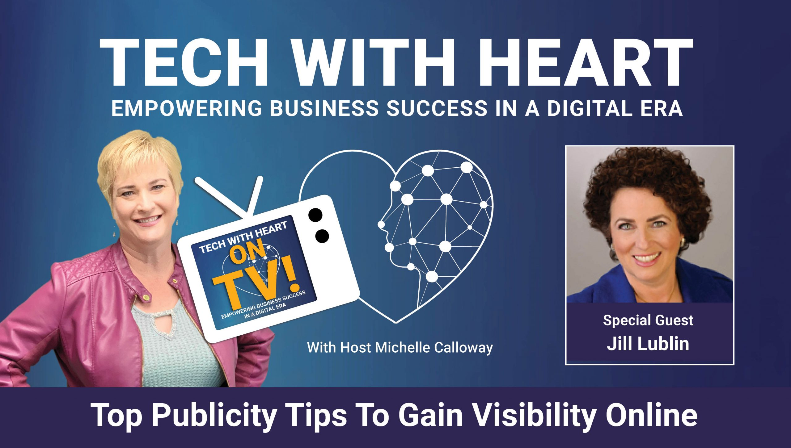 Tech With Heart Interview with Jill Lublin