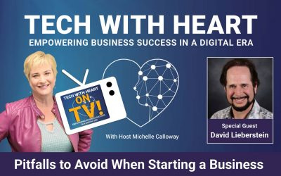 Pitfalls to Avoid When Starting a Business – A Tech With Heart Interview With David Lieberstein