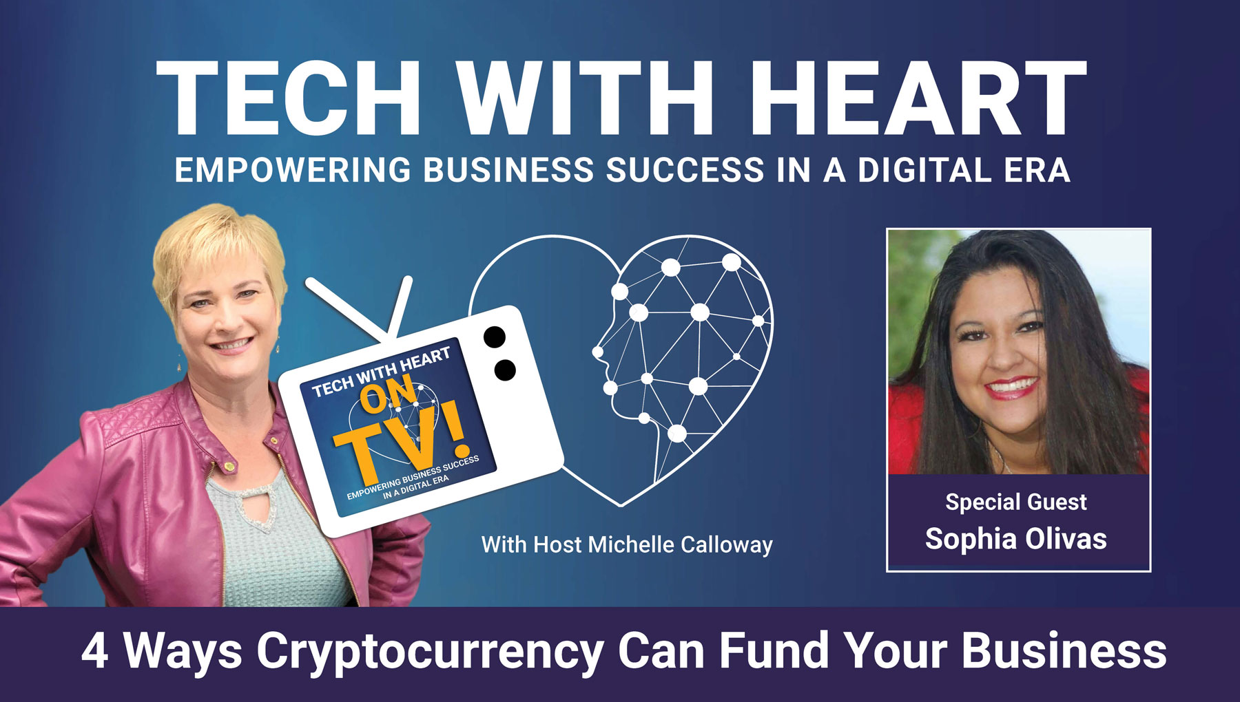 4 Ways Cryptocurrency Can Fund Your Business with Sophia Olivas