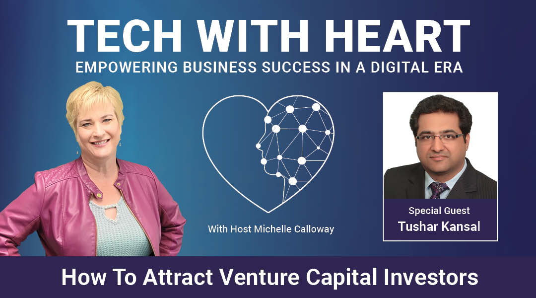 How To Attract Venture Capital Investors with Tushar Kansal