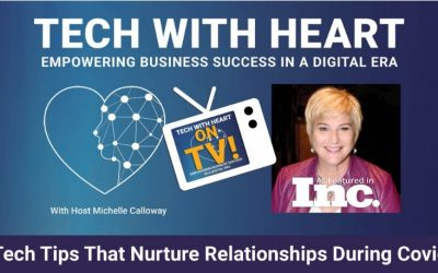 Technology Tips That Nurture Relationships During Covid 19